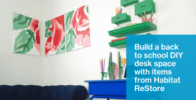 Build a back to school DIY desk space with items from Habitat ReStore