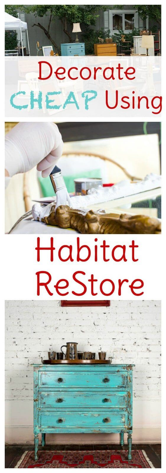 How to Decorate Your Home Using the Habitat ReStore